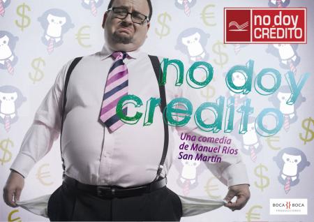 NO DOY CRÉDITO (CAPÍTULO PILOTO)
