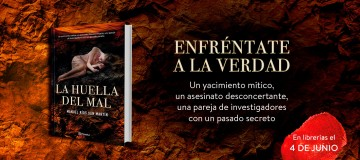 PRESENTAMOS EL BOOKTRAILER DE LA HUELLA DEL MAL, LA NOVELA DE MANUEL RÍOS SAN MARTIN (ED. Planeta).